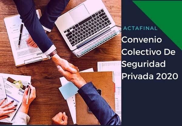 Acta final Convenio Colectivo de Seguridad Privada Mesa 2020 09 30