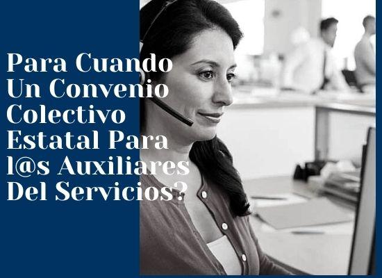 Convenio Colectivo Estatal Para L@s Auxiliares Del Servicios