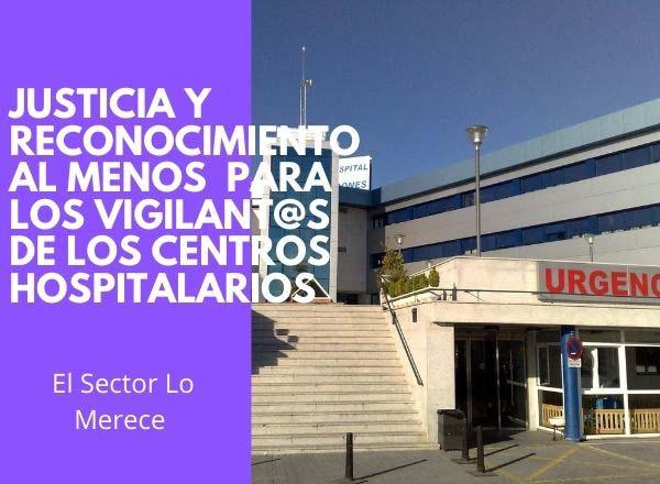 JUSTICIA Y RECONOCIMIENTO AL MENOS PARA LOS VIGILANT@S DE LOS C